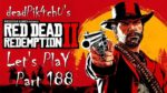 Let's Play Red Dead Online | deadPik4chU's Red Dead Redemption 2 Live Stream Part 188
