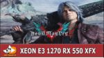 Devil May Cry 5 XEON E3 1270 RX 550 XFX