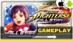 IOS & ANDROID - THE KING OF FIGHTERS ALLSTAR - GAMEPLAY