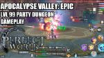 PERFECT WORLD MOBILE: APOCALYPSE VALLEY: EPIC LEVEL 99 PARTY DUNGEON GAMEPLAY
