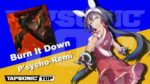 [TAPSONIC TOP] Burn It Down / P'sycho-Remi