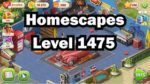 【CLEAR】Homescapes Level1475 -NO booster- /ホームスケイプ レベル1475 (ブースター無)