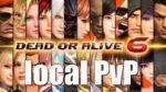 Dead Or Alive 6 PC - local PvP gameplay