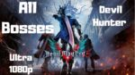 Devil May Cry 5 ~ All Boss Fights With Cutscenes~Devil Hunter Difficulty ~ 1080p ~ Ultra