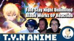 Fate Stay Night Unlimited Blade Works OPs Reaction