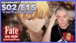 "Fate: Stay/Night (UBW) S02/E15 ""A Battle Of Legend"" REACTION"