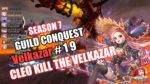 King's Raid(キングスレイド) Season7 Guild Conquest(ギルド討伐戦) - VELKAZAR KILL