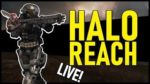 HALO REACH LIVE (with Drinks and Corey) -- Halo Reach on PC