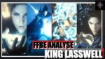 FFBE ANALYSE : KING LASSWELL / FAUT IL CLAQUER VOS LAPIS ?