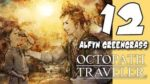 Lets Blindly Play Octopath Traveler Demo: Part 12 - Alfyn - Hunter's Chance