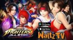 The King of Fighters ALLSTAR  - Android / IOS Action Game
