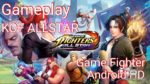 Gameplay The King of Fighters ALLSTAR | Game Fighters Android HD