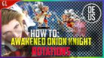 How to: CG Awakened Onion Knight Rotations Final Fantasy Brave Exvius Global | FFBE GL