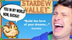 My Mom Made Me Play This... | STARDEW