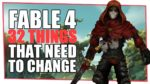 Top 32 Things We'd Love To See In Fable 4