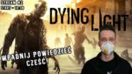 Apokalipsa ZOMBIE: Dying Light! - Stream #2