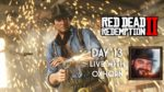 Red Dead Redemption 2 Day 13 - Live with Oxhorn