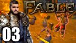 Lets Play Fable Anniversary | 03 | The Liberation of Greatwood Gorge 4K 60FPS