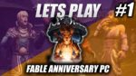Lets Play Fable Anniversary PC | The Tutorial