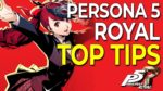 My TOP TIPS After 300 Hours in Persona 5 Royal (NO MAJOR SPOILERS)