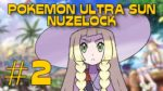 Pokemon Ultra Sun Nuzlocke Episode 2 - My Body Is Ready